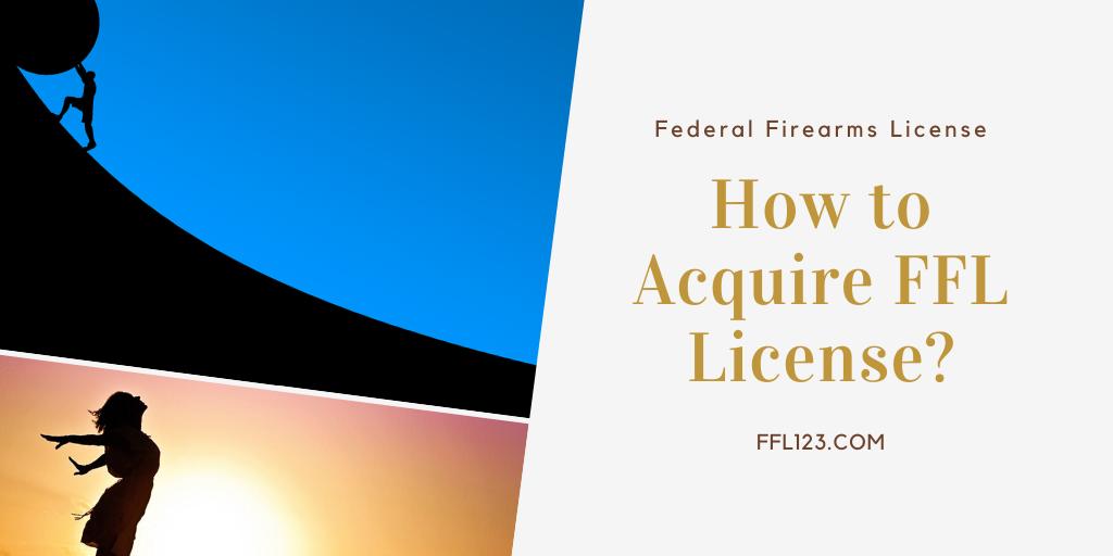 Acquire FFL License FFL123