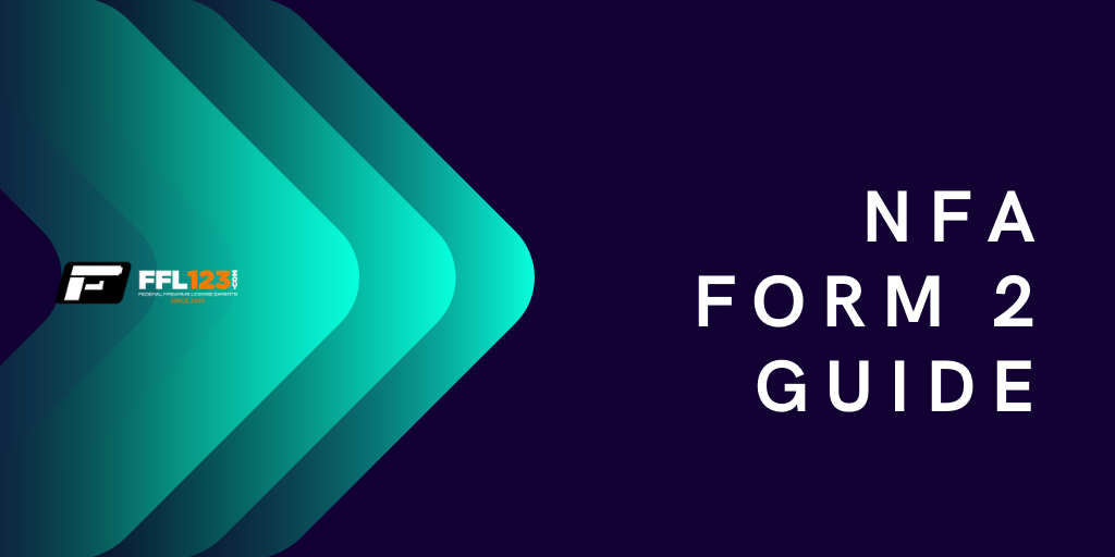 Form 2 Notice of Firearms Manufactured or Imported Guide - FFL123