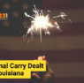 Constitutional Carry Dealt a Blow in Louisiana