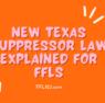 Texas New Law for FFL FFL123