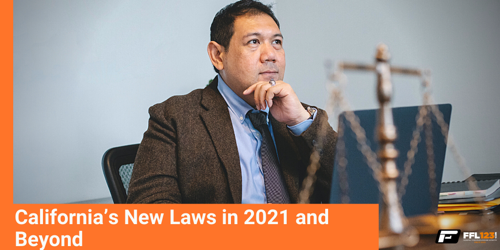 California's New Laws in 2021 and Beyond - FFL123
